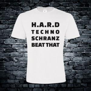 Hard techno schranz beat that T-shirt